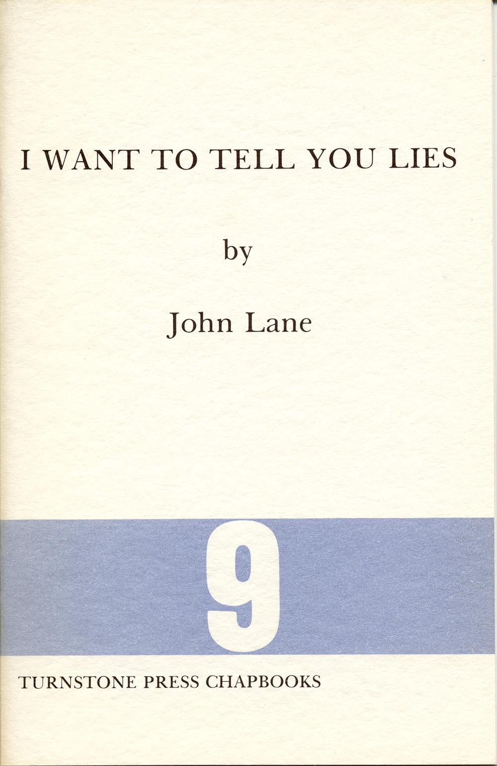 I Want to Tell You Lies by John Lane