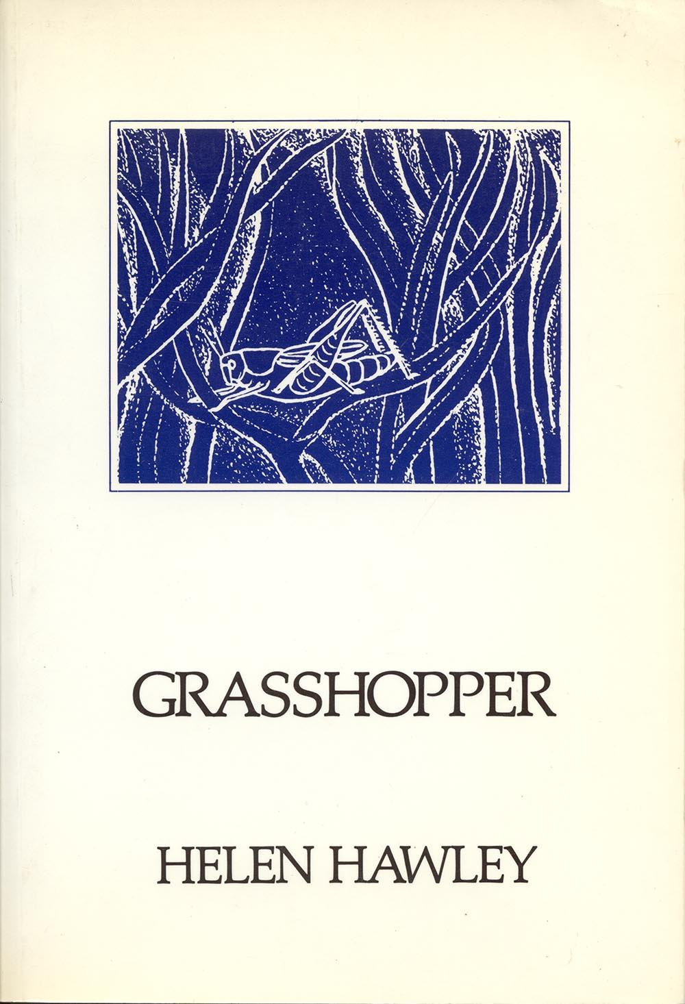 Grasshopper by Helen Hawley