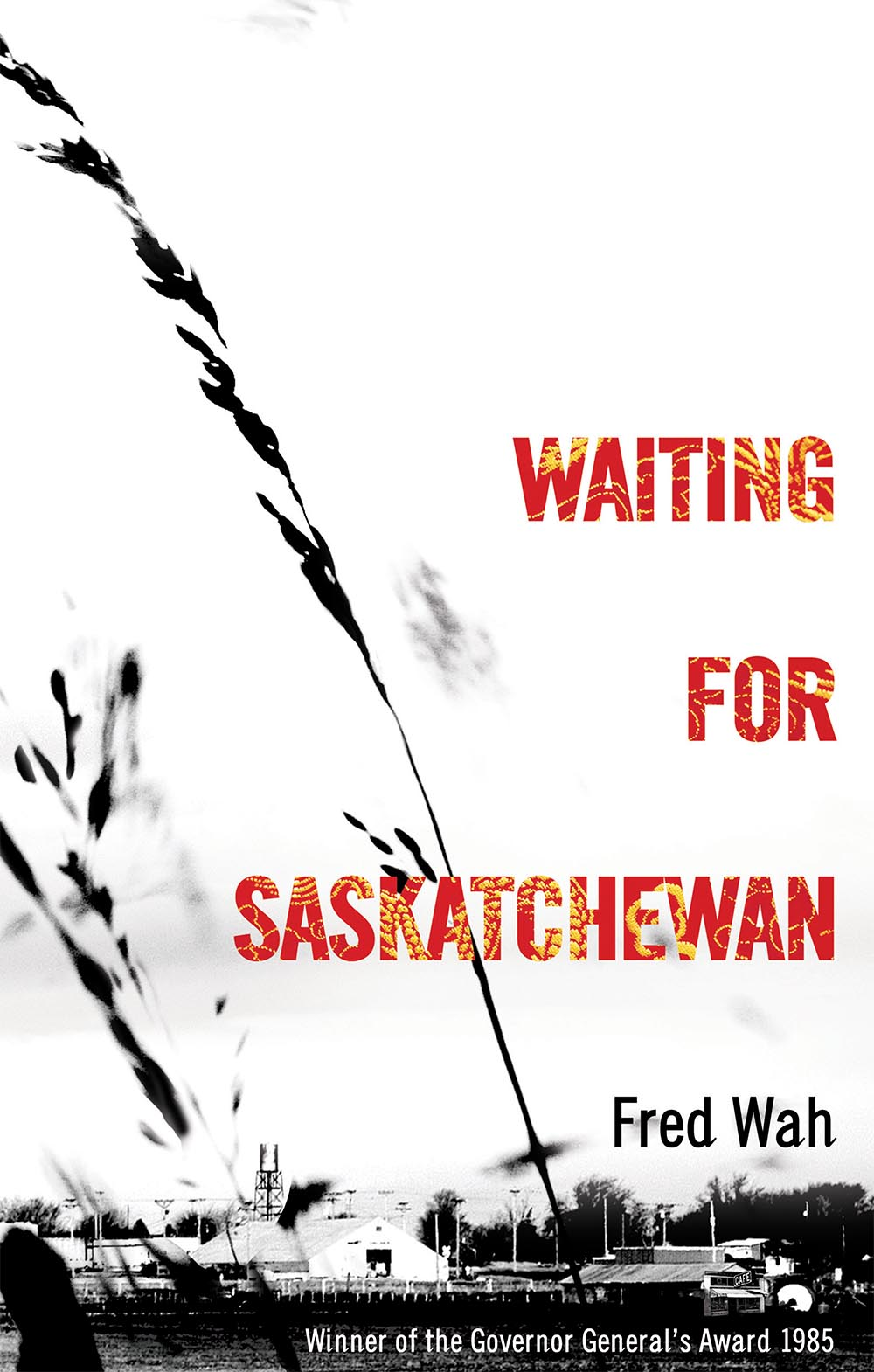 Waiting for Saskatchewan by Fred Wah