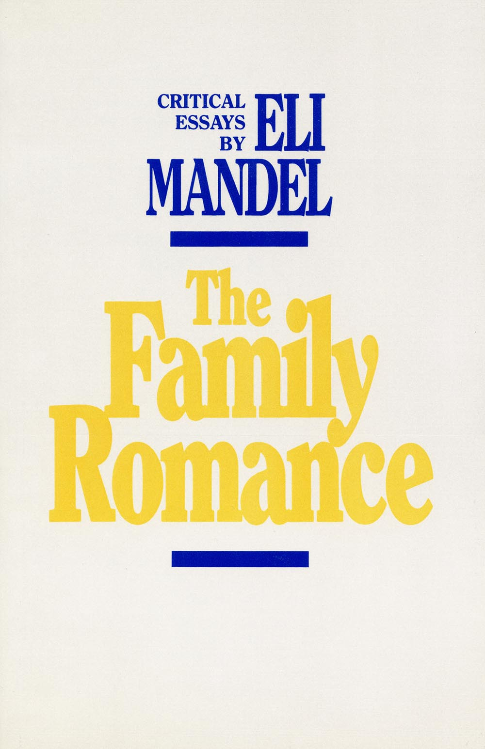 The Family Romance by Eli Mandel