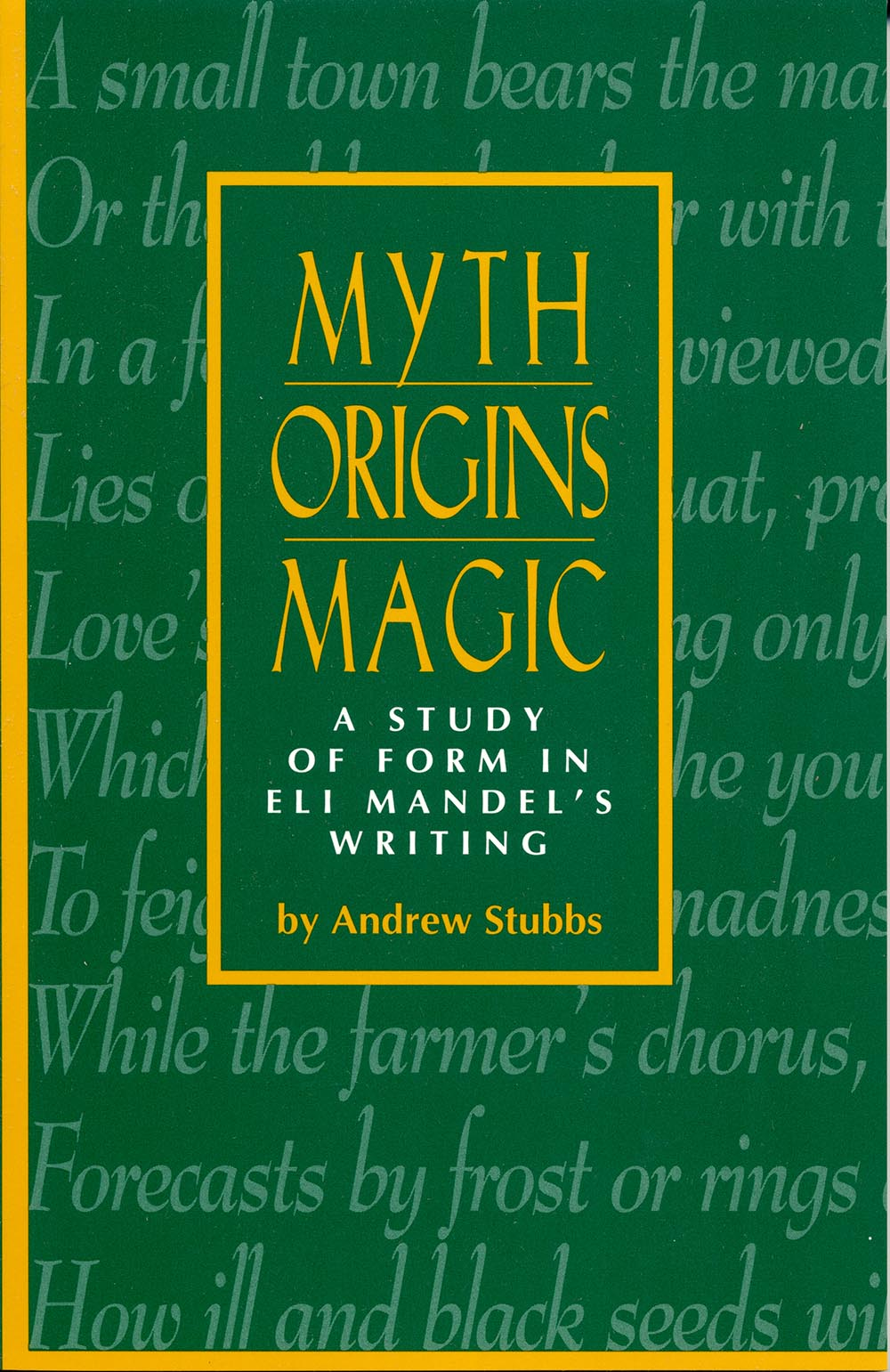Myth, Origins, Magic by Andrew Stubbs