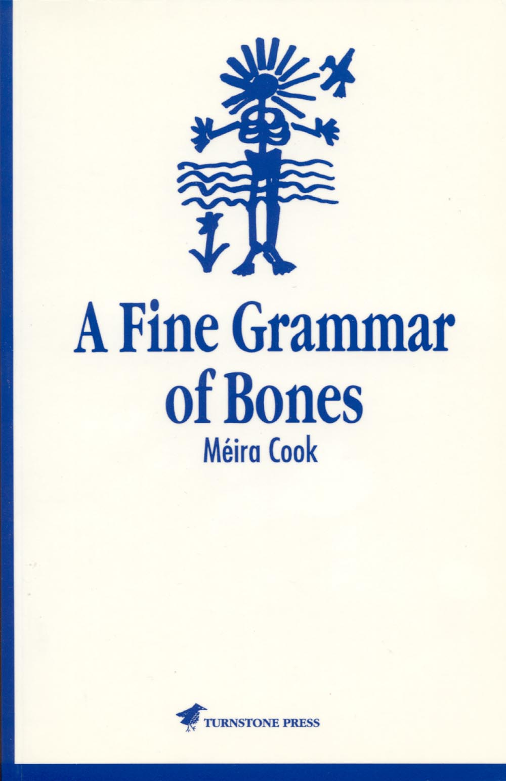 A Fine Grammar of Bones by Meira Cook