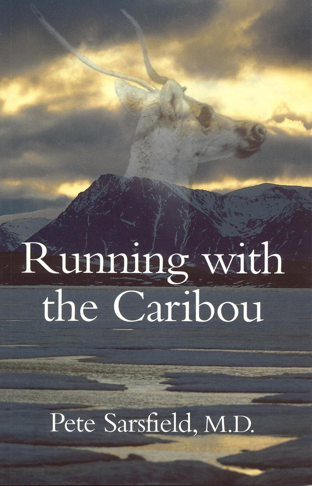 Running with the Caribou by Pete Sarsfield