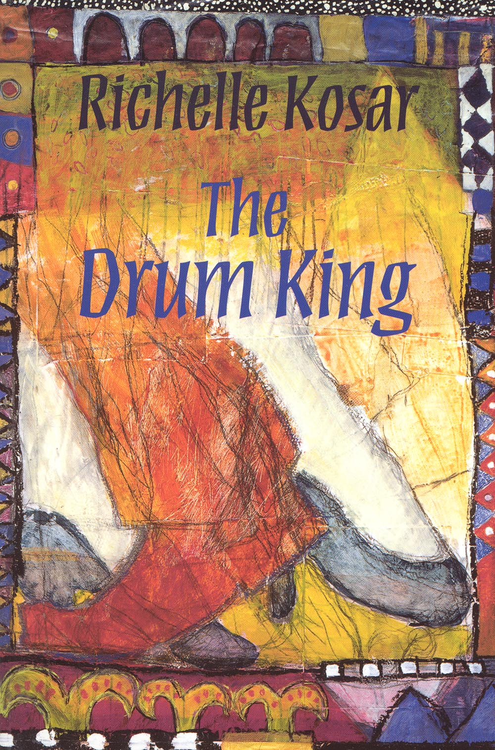 The Drum King by Richelle Kosar