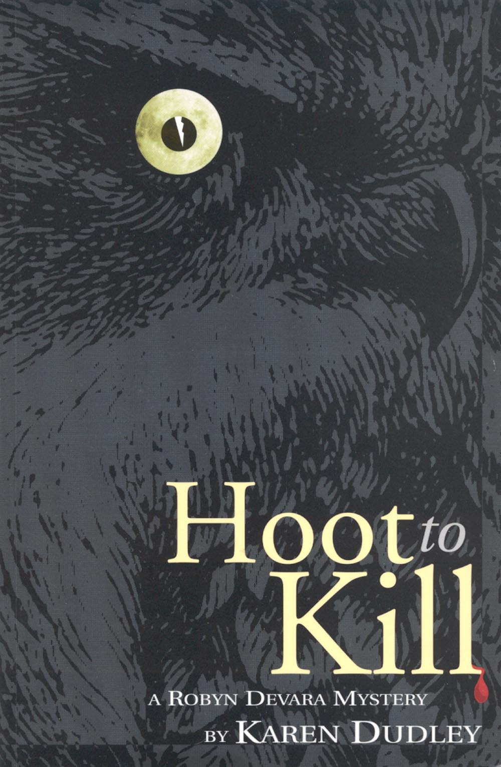 Hoot to Kill (trade) by Karen Dudley