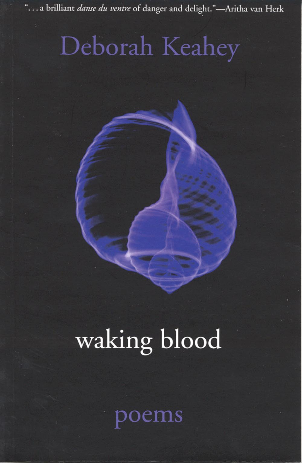 Waking Blood by Deborah Keahey