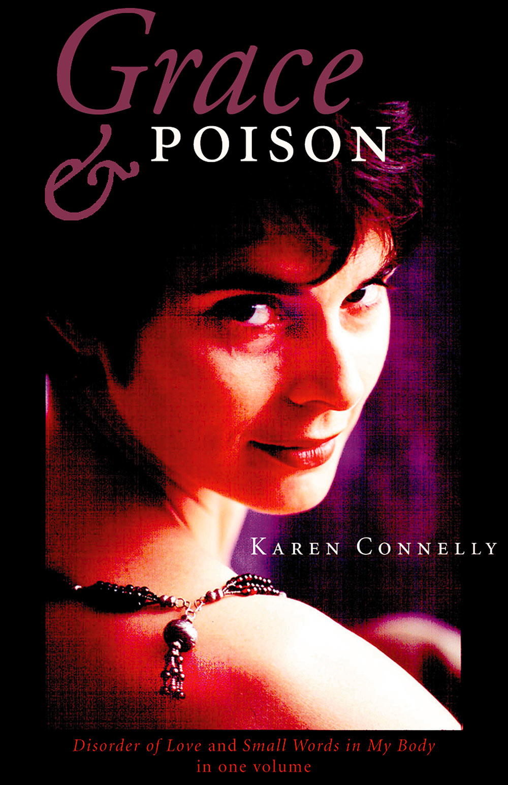 Grace & Poison by Karen Connelly