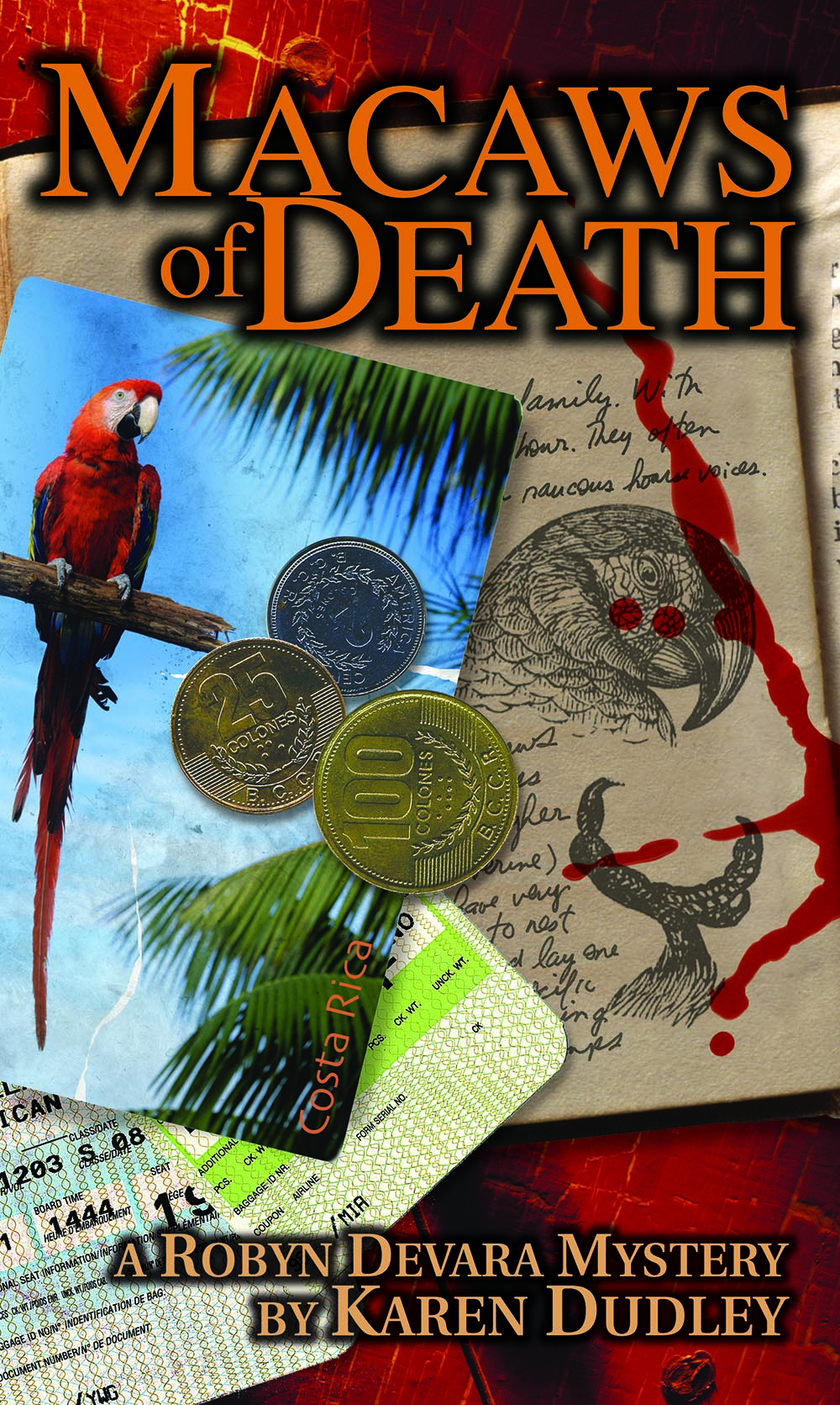 Macaws of Death by Karen Dudley