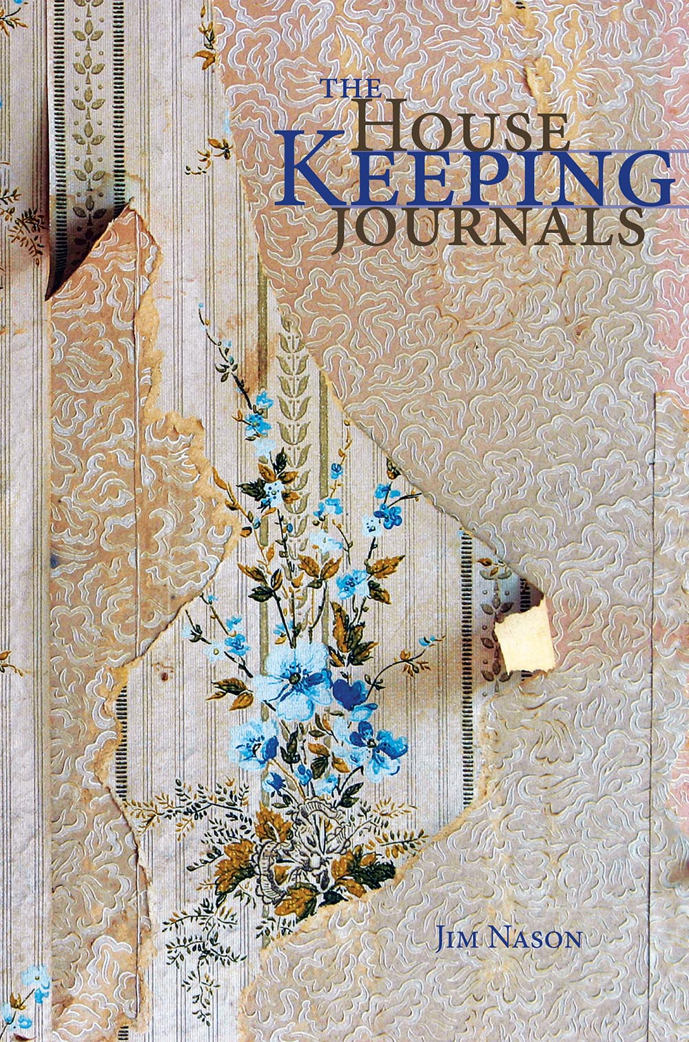 The Housekeeping Journals by Jim Nason