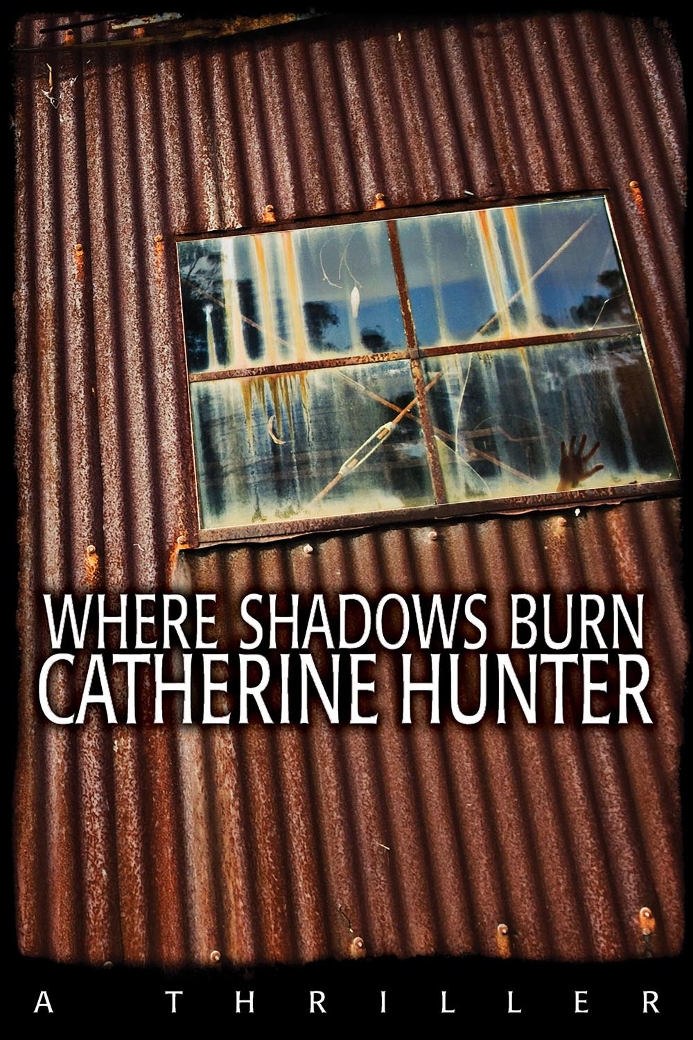 Where Shadows Burn by Catherine Hunter