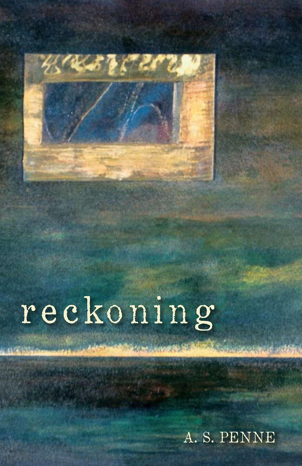 Reckoning by A. S. Penne