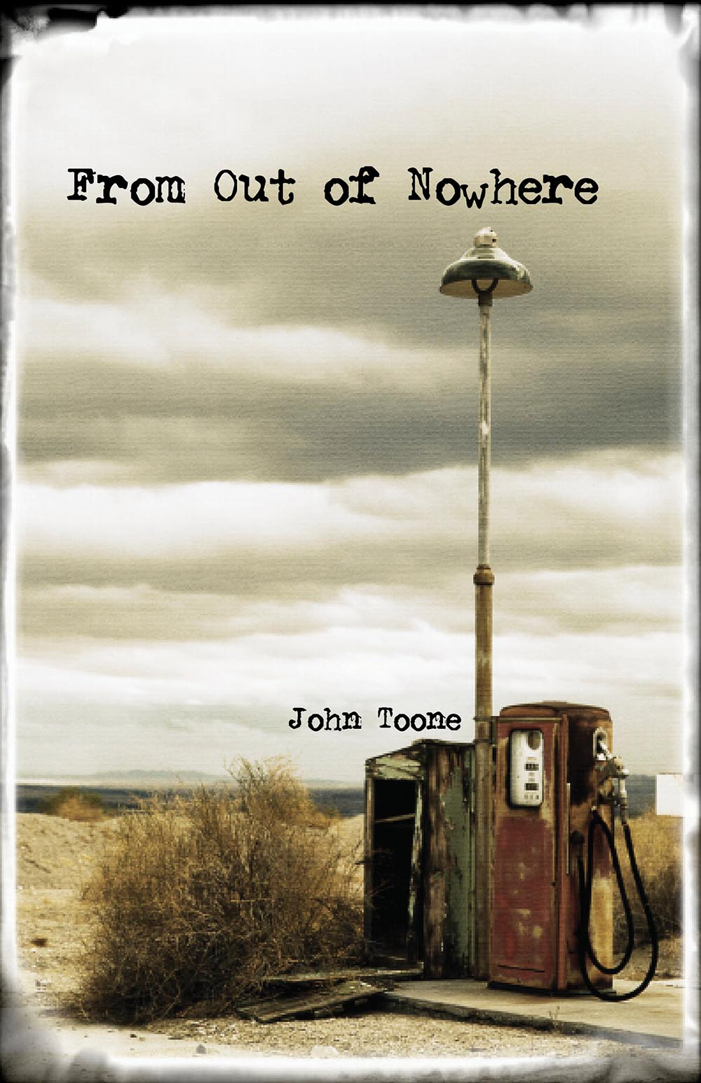 From Out of Nowhere by John Toone