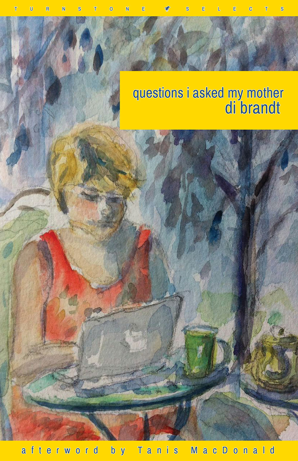 questions I asked my mother by Di Brandt