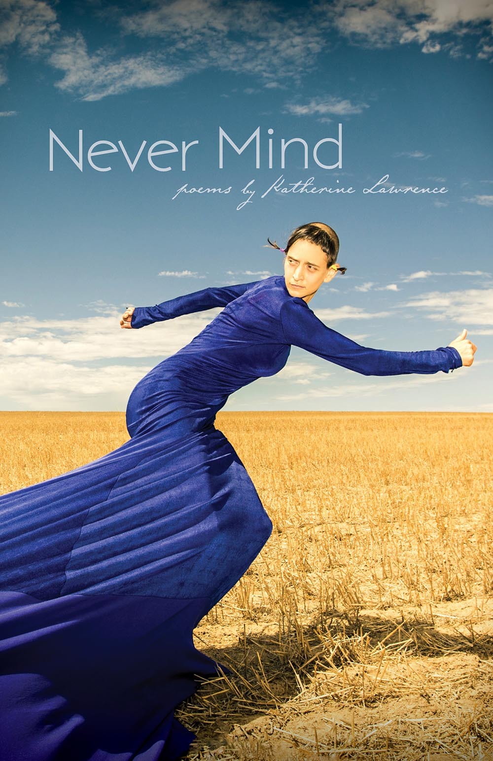 Never Mind by Katherine Lawrence
