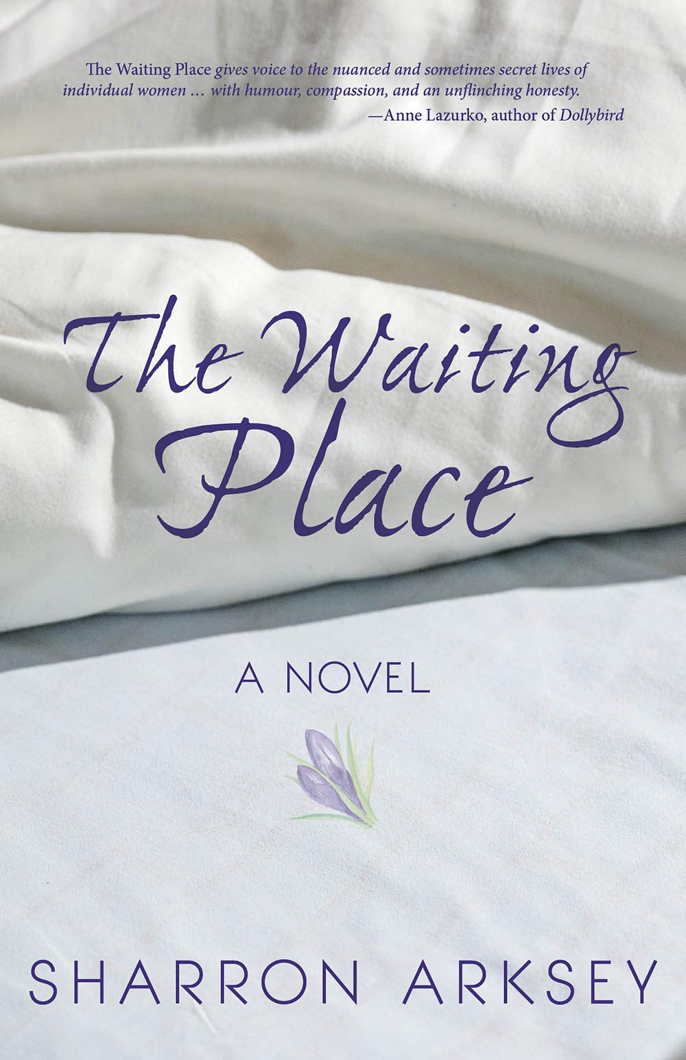 The Waiting Place by Sharron Arksey
