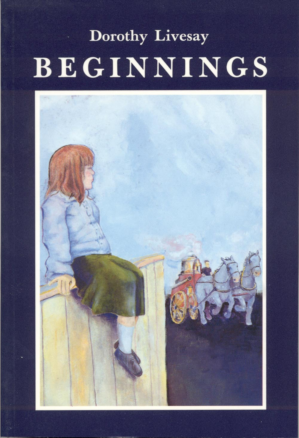 Beginnings by Dorothy Livesay