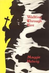 Walking Through Fire by Maggie Helwig