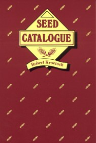 Seed Catalogue by Robbert Kroetsch