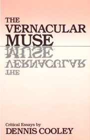 The Vernacular Muse by Dennis Cooley