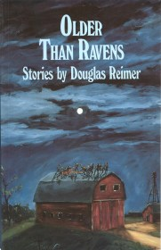 Older than Ravens by Douglas Reimer