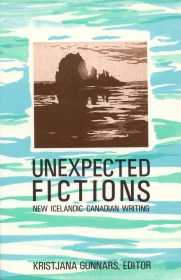 Unexpected Ficitons edited by Kristjana Gunnars