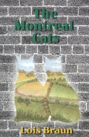 The Montreal Cats by Lois Braun