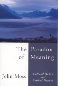 The Paradox of Meaning by John Moss