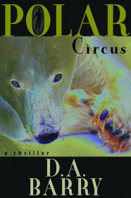 Polar Circus by D.A. Barry