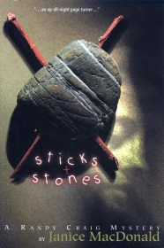 Sticks and Stones by Janice MacDonald
