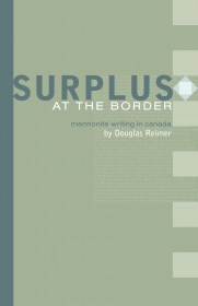 Surplus at the Border by Douglas Reimer