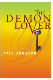 The Demon Lover by David Arnason