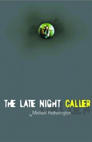 The Late Night Caller by Michael Hetherington