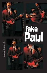 Fake Paul by Kimmy Beach