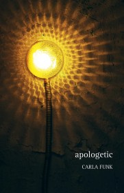 apologetic by Carla Funk