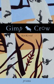Gimp Crow by Ken Kowal