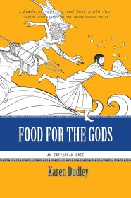 Food for the Gods by Karen Dudley