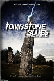 Tombstone Blues by Chadwick Ginther