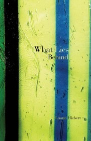 What Lies Behind by Luann Hiebert