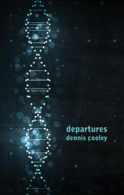 departures by Dennis Cooley