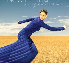 Behind the Page: Katherine Lawrence on Never Mind