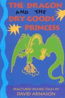 Dragon and the Dry Goods Princess