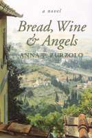 Bread, Wine & Angels