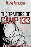 Traitors of Camp 133, The